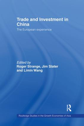 Trade and Investment in China: The European Experience (Hardback) book cover