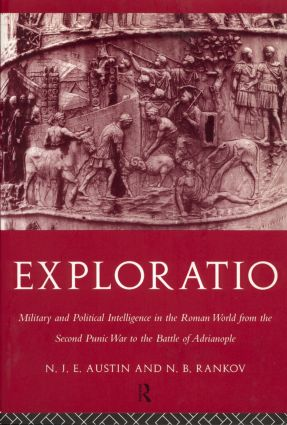 Exploratio: Military & Political Intelligence in the Roman World from the Second Punic War to the Battle of Adrianople, 1st Edition (Paperback) book cover
