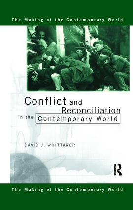 Conflict and Reconciliation in the Contemporary World (Paperback) book cover