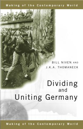 Dividing and Uniting Germany book cover