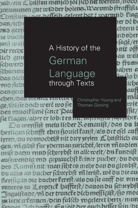 A History of the German Language Through Texts: 1st Edition (Hardback) book cover