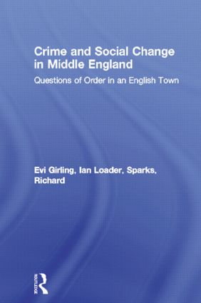 Crime and Social Change in Middle England: Questions of Order in an English Town (Paperback) book cover