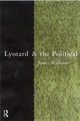 Lyotard and the Political (Paperback) book cover