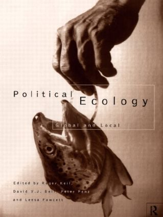 Political Ecology: Global and Local (Paperback) book cover