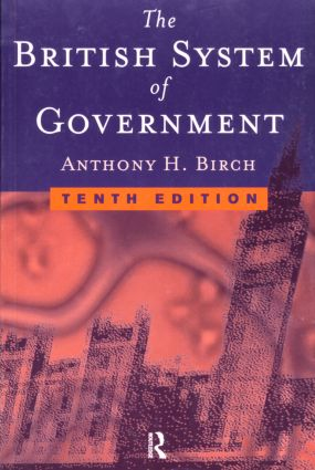 British System of Government: 1st Edition (Paperback) book cover