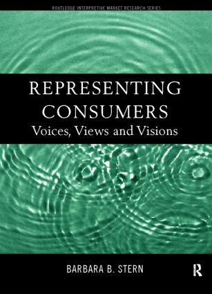 Representing Consumers: Voices, Views and Visions book cover