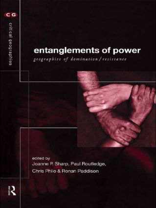 Entanglements of Power: Geographies of Domination/Resistance (Paperback) book cover