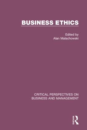 Business Ethics: Critical Perspectives on Business and Management, 1st Edition (Hardback) book cover