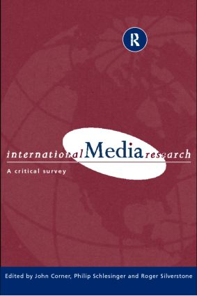 International Media Research: A Critical Survey (Paperback) book cover
