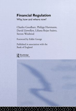 Financial Regulation: Why, How and Where Now? book cover