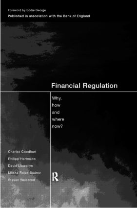 Financial Regulation: Why, How and Where Now?, 1st Edition (Paperback) book cover