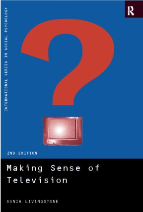 Making Sense of Television: The Psychology of Audience Interpretation book cover