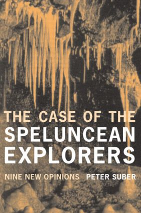 The Case of the Speluncean Explorers: Nine New Opinions book cover
