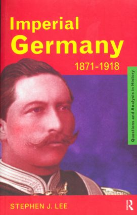 Imperial Germany 1871-1918 book cover
