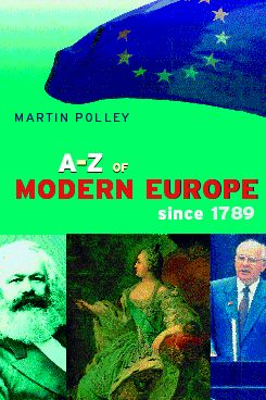 An A-Z of Modern Europe Since 1789: 1st Edition (Paperback) book cover