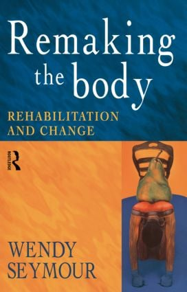 Remaking the Body