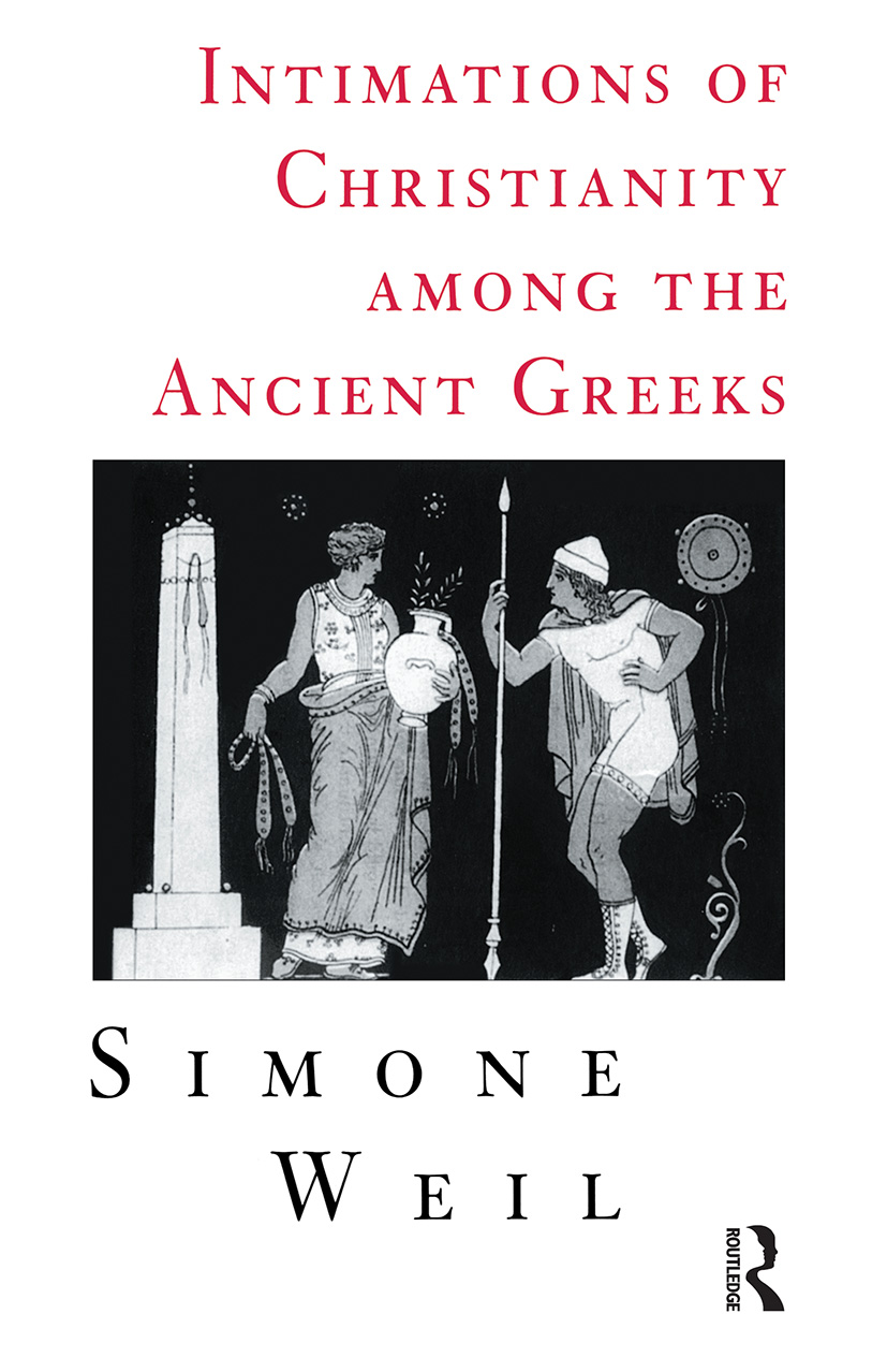 Intimations of Christianity Among The Greeks