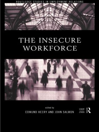 The Insecure Workforce: 1st Edition (Hardback) book cover