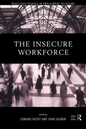 The Insecure Workforce: 1st Edition (Paperback) book cover