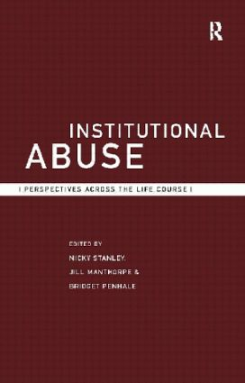 Institutional Abuse: Perspectives Across the Life Course book cover