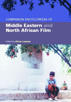 Companion Encyclopedia of Middle Eastern and North African Film (Hardback) book cover