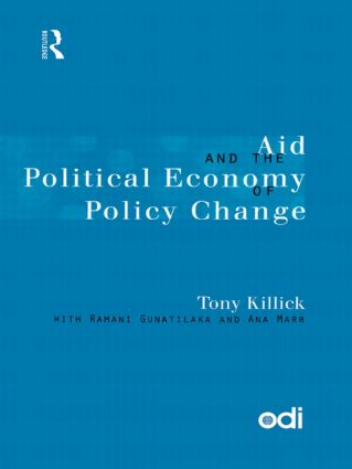 Aid and the Political Economy of Policy Change: 1st Edition (Paperback) book cover