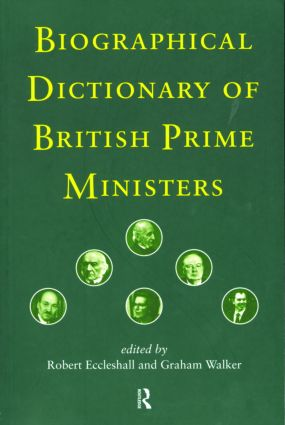 Biographical Dictionary of British Prime Ministers (Paperback) book cover