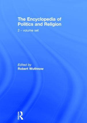 The Encyclopedia of Politics and Religion: 2-volume set, 1st Edition (Hardback) book cover