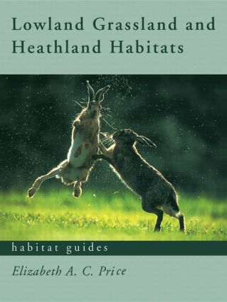 Lowland Grassland and Heathland Habitats book cover