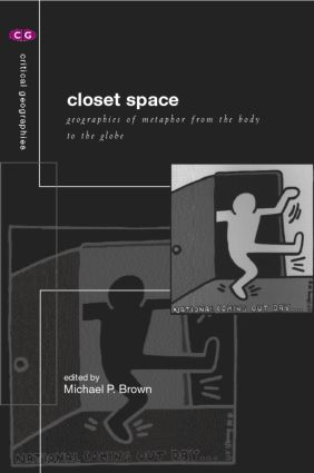 Closet Space: Geographies of Metaphor from the Body to the Globe (Paperback) book cover