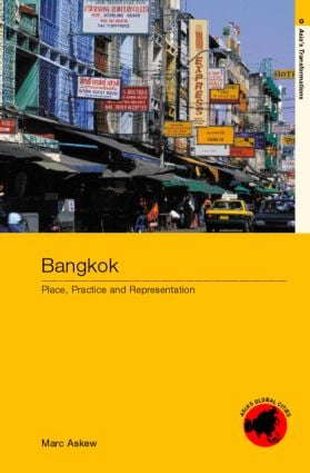 Bangkok: Place, Practice and Representation, 1st Edition (Paperback) book cover