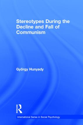 Stereotypes During the Decline and Fall of Communism book cover