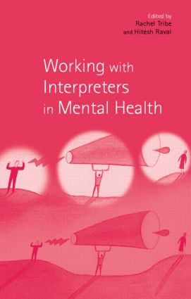 Working with Interpreters in Mental Health (Paperback) book cover