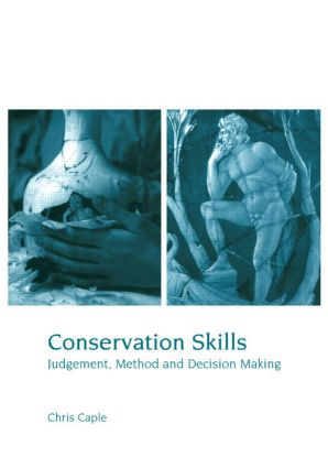 Conservation Skills: Judgement, Method and Decision Making book cover
