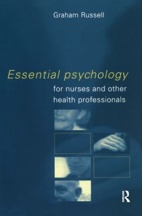 Essential Psychology for Nurses and Other Health Professionals: 1st Edition (Paperback) book cover