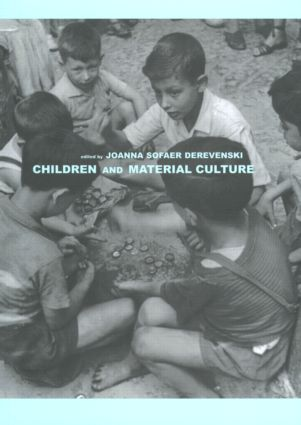 Children and Material Culture (Paperback) book cover