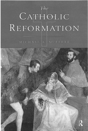 The Catholic Reformation: 1st Edition (Paperback) book cover