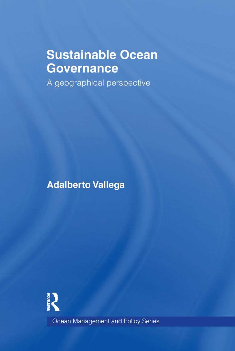 Sustainable Ocean Governance: A Geographical Perspective (Hardback) book cover