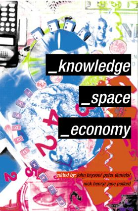 Knowledge, Space, Economy: 1st Edition (Paperback) book cover