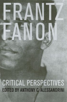 Frantz Fanon: Critical Perspectives, 1st Edition (Paperback) book cover