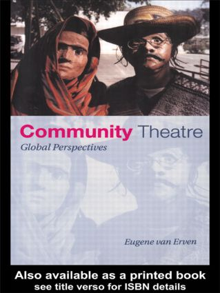Community Theatre: Global Perspectives, 1st Edition (Paperback) book cover