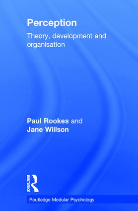 Perception: Theory, Development and Organisation (Hardback) book cover