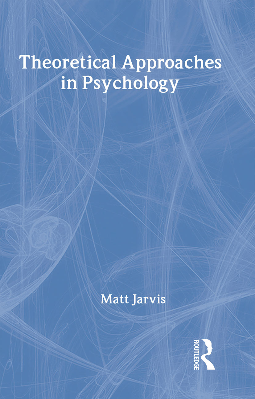 Theoretical Approaches in Psychology: 1st Edition (Hardback) book cover