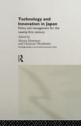 Technology and Innovation in Japan: Policy and Management for the Twenty First Century (Hardback) book cover