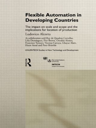 Flexible Automation in Developing Countries: The impact on scale and scope and the implications for location of production book cover