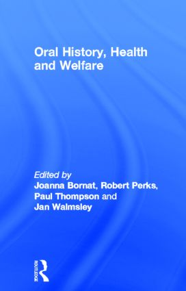 Oral History, Health and Welfare (Hardback) book cover