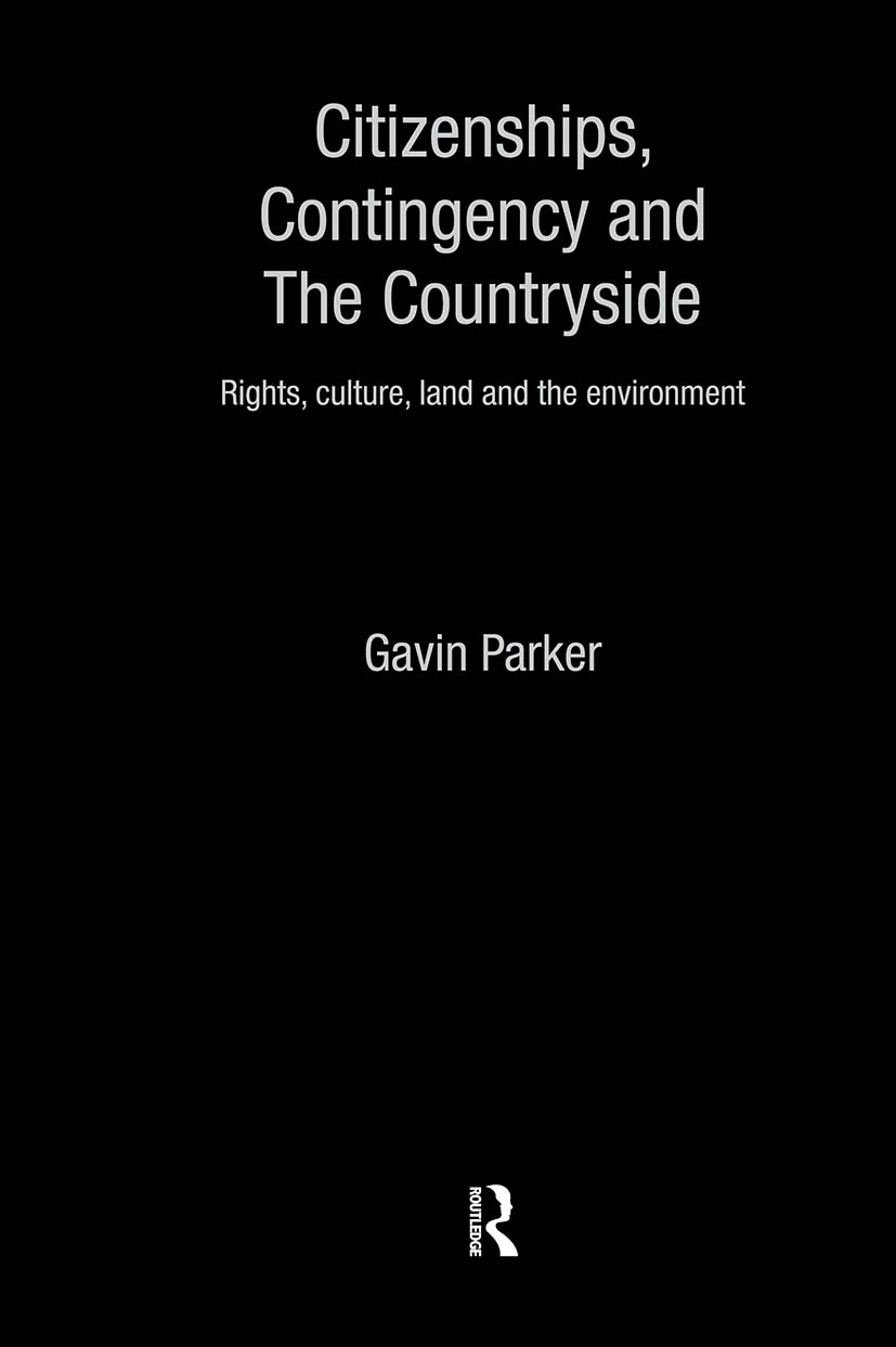 Citizenships, Contingency and the Countryside: Rights, Culture, Land and the Environment book cover