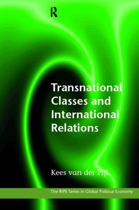 Transnational Classes and International Relations: 1st Edition (Paperback) book cover