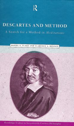 Descartes and Method: A Search for a Method in Meditations (Hardback) book cover
