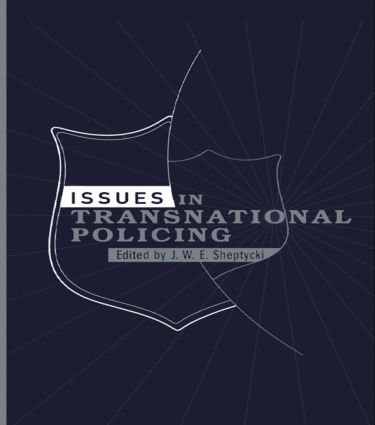 Issues in Transnational Policing: 1st Edition (Paperback) book cover